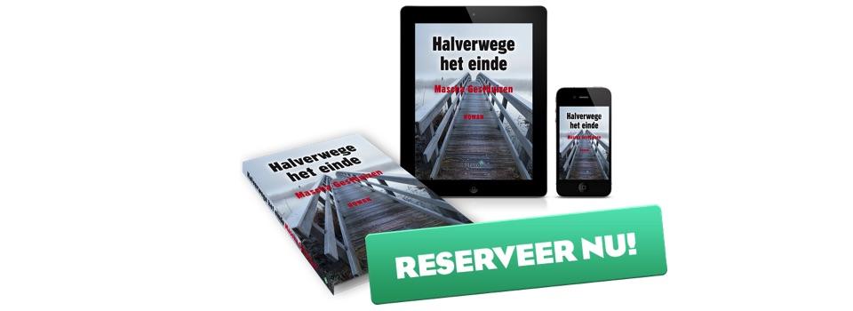 Halverwege-het-einde_reserveer-nu